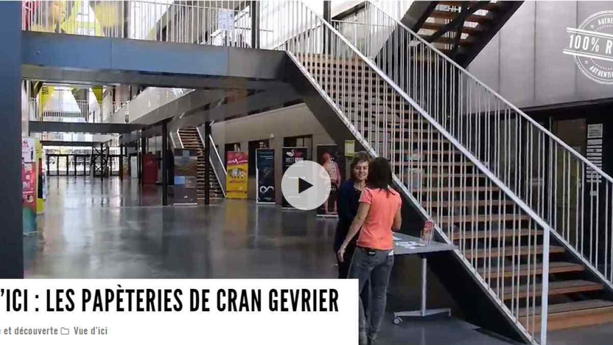 TV8 Mont-Blanc - Vue d'Ici : Les Papeteries de Cran-Gevrier